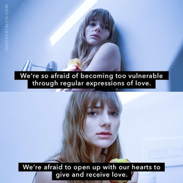 We're so afraid of becoming too vulnerable through regular expressions of love. We're afraid to open up with our hearts to give and receive love.