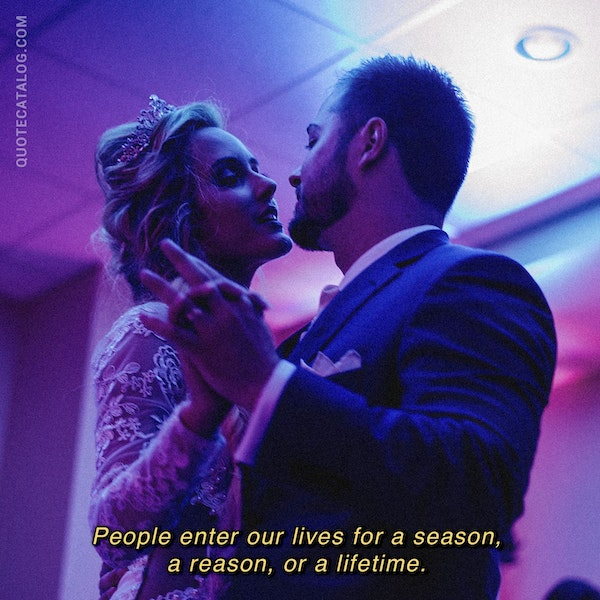 People enter our lives for a season, a reason, or a lifetime. — Matthew Quick