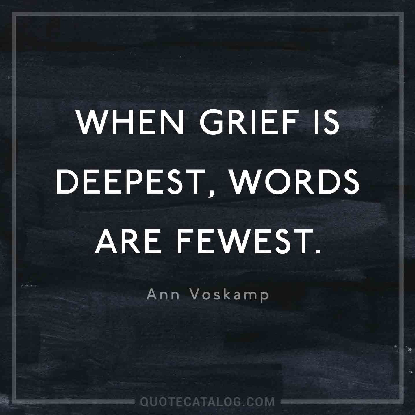 Urdu Poetry When Grief Is Deepest Words Are Fewest Quote Catalog 150 Sad Quotes That Will Speak To Your Isolated Heart