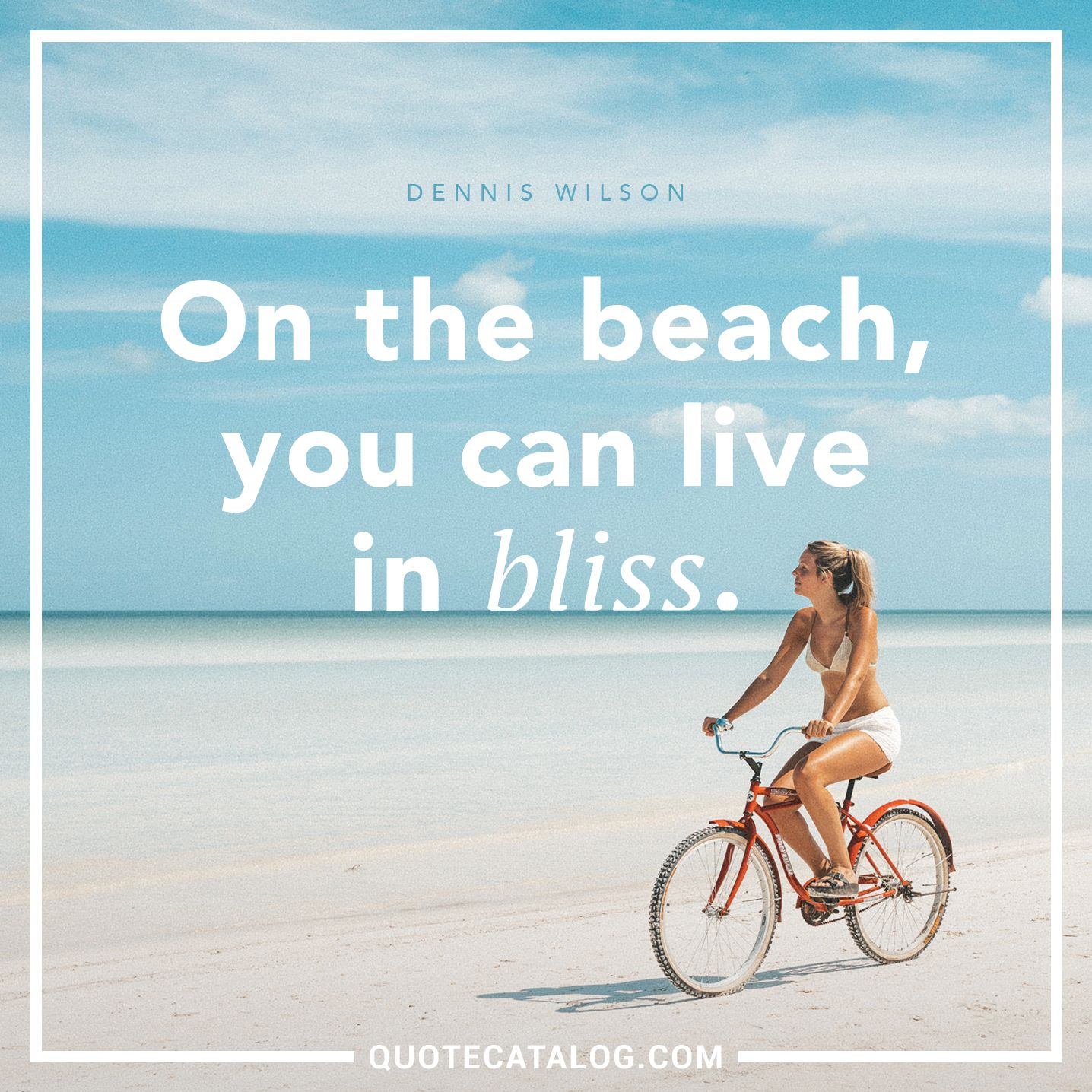 Deep Vacation Quotes: On The Beach, You Can Live In Bliss