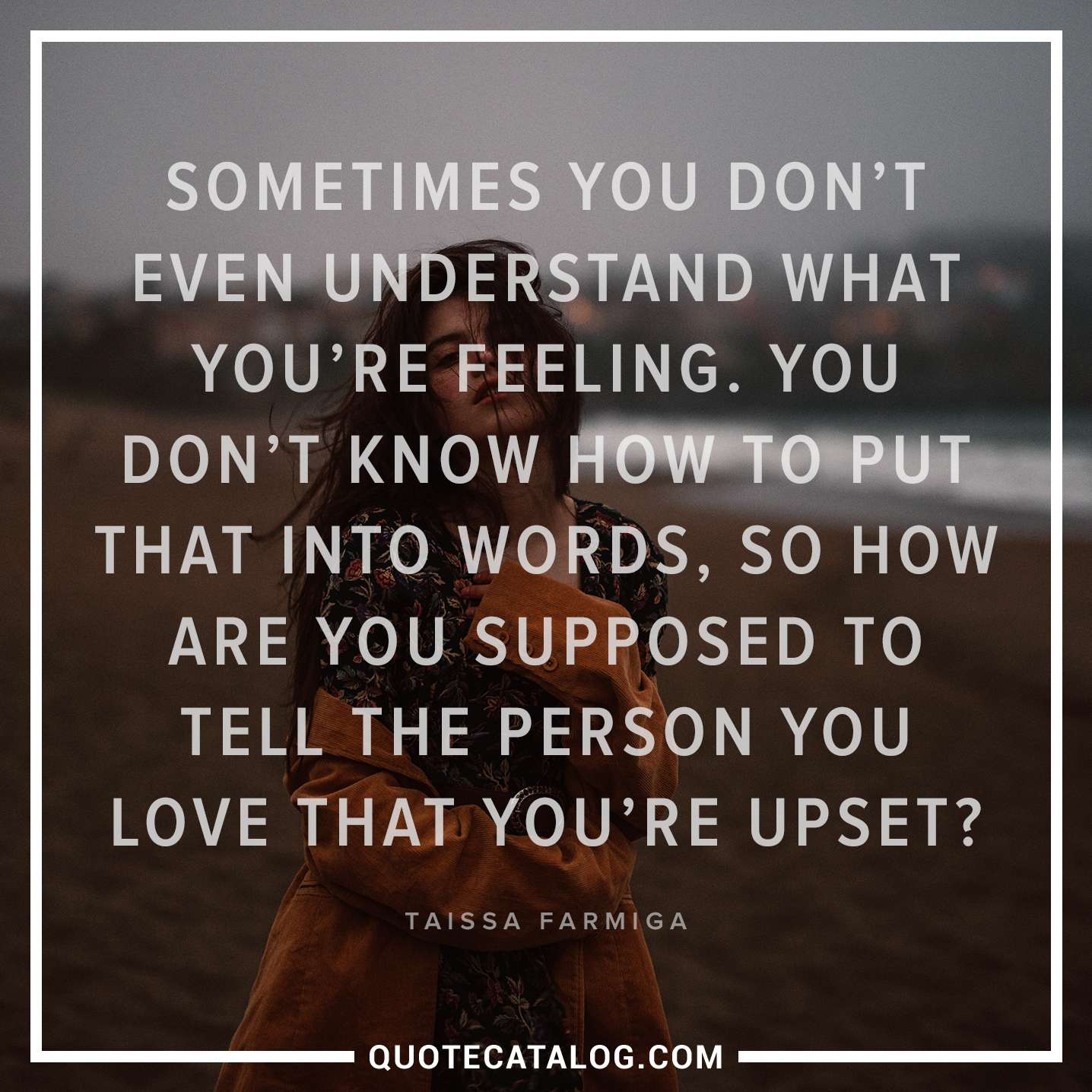I Don T Understand Quotes And Images