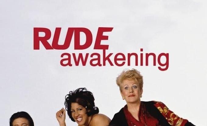Rude Awakening