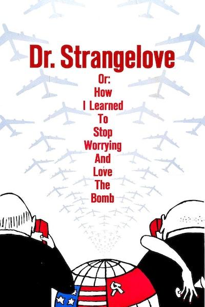 Dr. Strangelove or