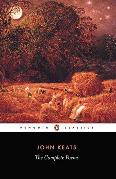 John Keats: The Complete Poems