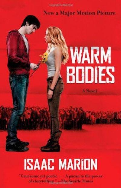 Warm Bodies: A Novel