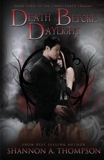 Death Before Daylight: Book Three Of The Timely Death Trilogy