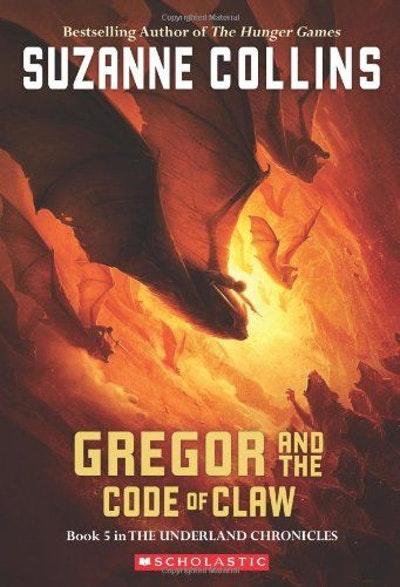 Gregor and the Code of Claw (Underland Chronicles, Book 5)