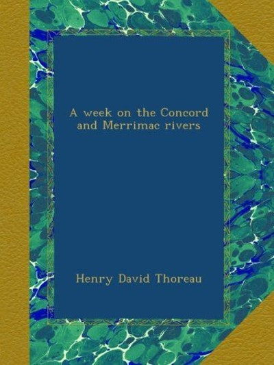 A Week on the Concord and Merrimac Rivers