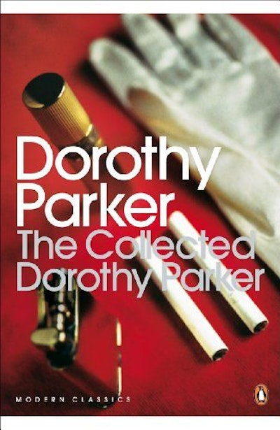 The Collected Dorothy Parker