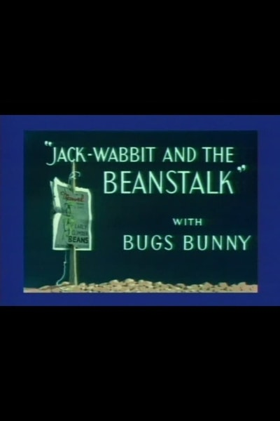 Jack-Wabbit and the Beanstalk
