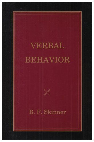 Verbal Behavior by B. F. Skinner