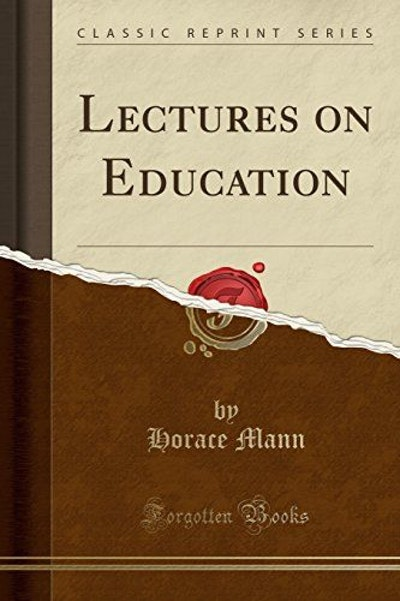 Lectures on Education