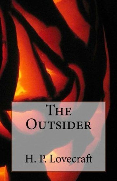 The Outsider by H. P. Lovecraft