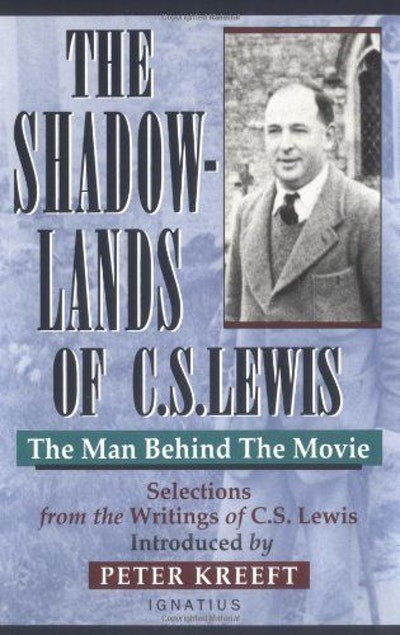 The Shadow-Lands of C.S. Lewis