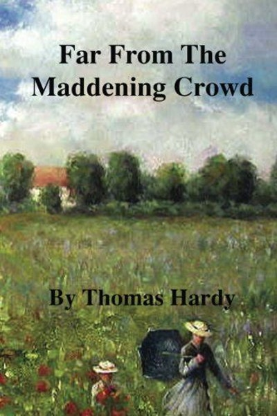 Far From The Maddening Crowd