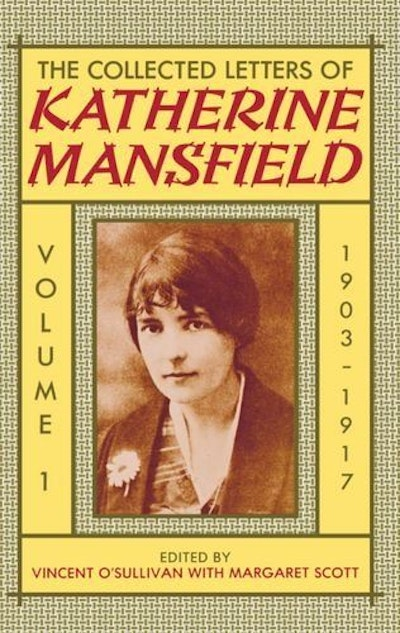 The Collected Letters of Katherine Mansfield
