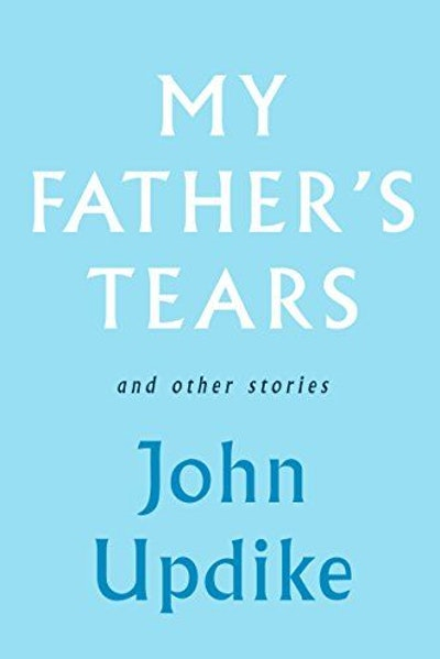 My Father's Tears