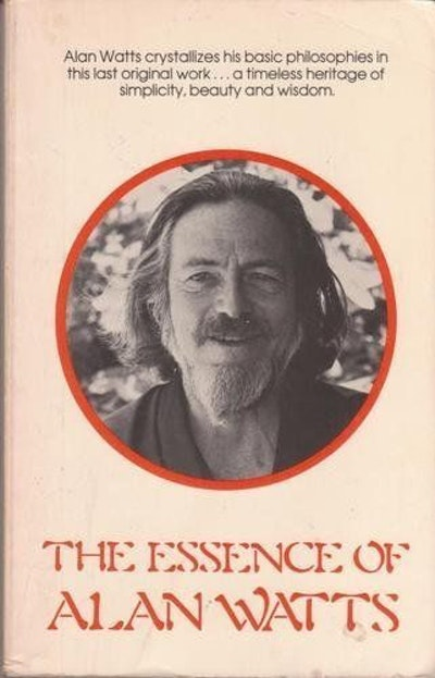 The Essence Of Alan Watts