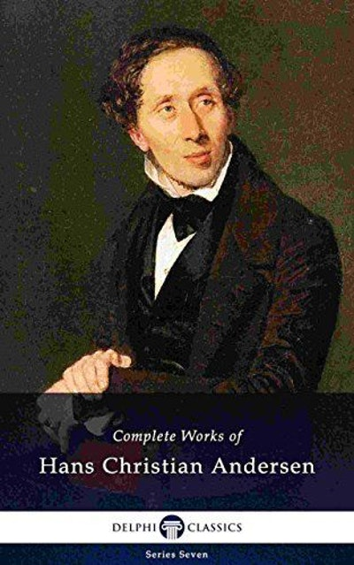 Delphi Complete Works of Hans Christian Andersen