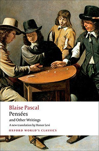 Pensées and Other Writings