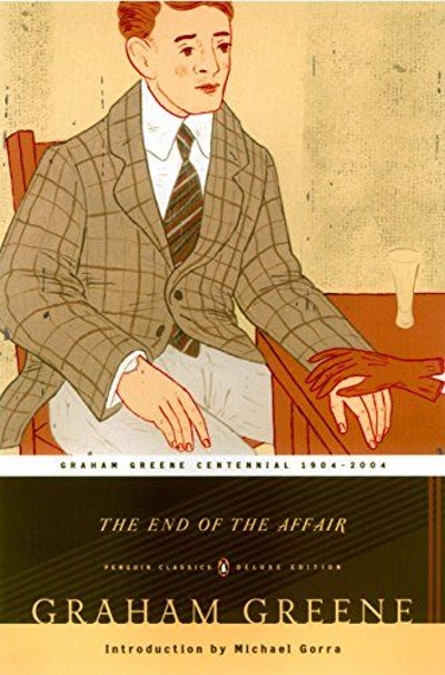 The End of the Affair (Penguin Classics Deluxe Edition)