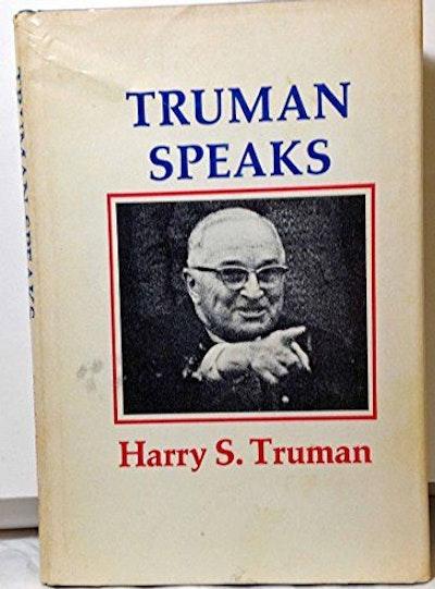 Truman Speaks