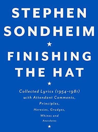 Finishing the Hat: Collected Lyrics