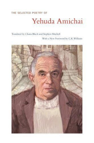 The Selected Poetry Of Yehuda Amichai