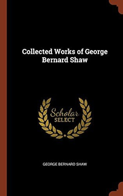 Collected Works of George Bernard Shaw