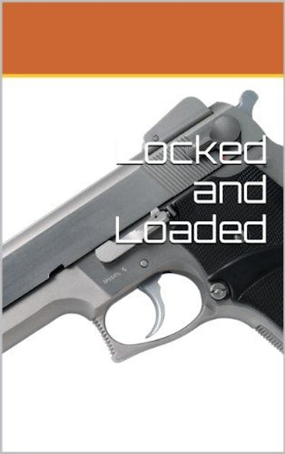 Locked and Loaded (The IMA Book 3)