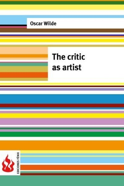 The critic as artist: