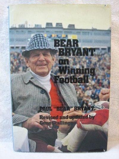 Bear Bryant on Winning Football