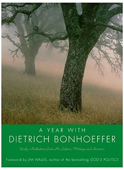 A Year with Dietrich Bonhoeffer