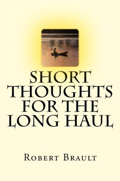 Short Thoughts for the Long Haul