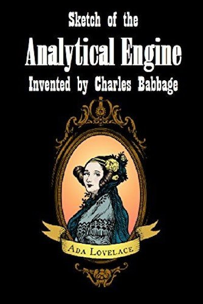 Sketch of the Analytical Engine Invented by Charles Babbage