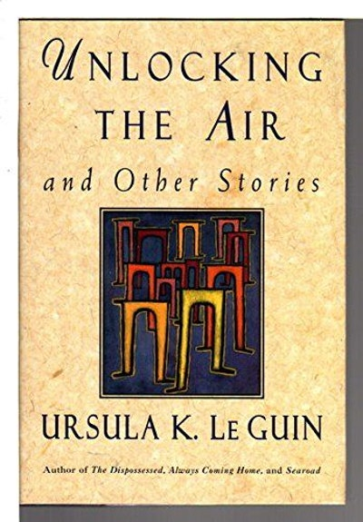 Unlocking the Air and Other Stories