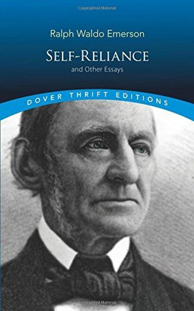 Self-Reliance and Other Essays (Dover Thrift Editions)