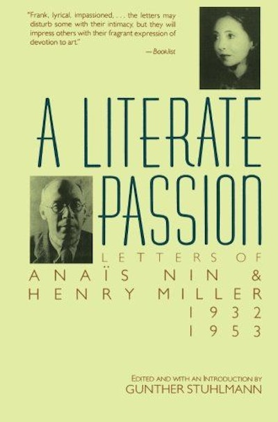 A Literate Passion: Letters of Anais Nin and Henry Miller, 1932-1953