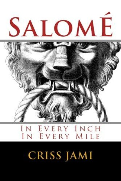 Salomé: In Every Inch In Every Mile