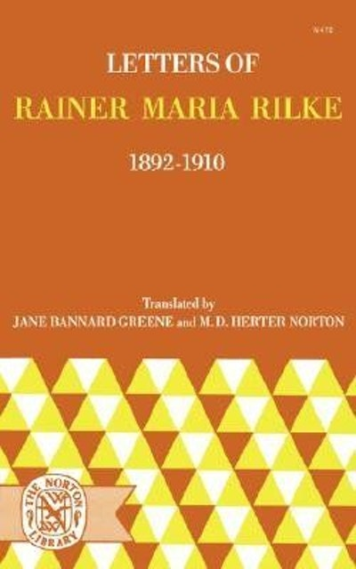 Letters of Rainer Maria Rilke, 1892-1910
