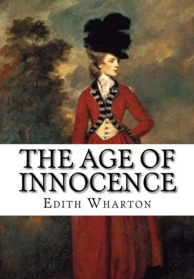 The Age of Innocence: By Edith Wharton: Illustrated