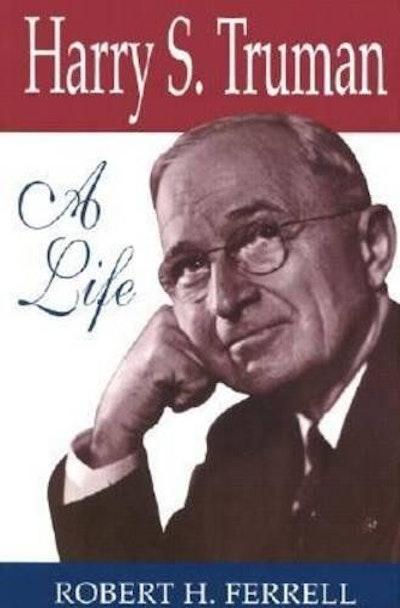 Harry S. Truman: A Life
