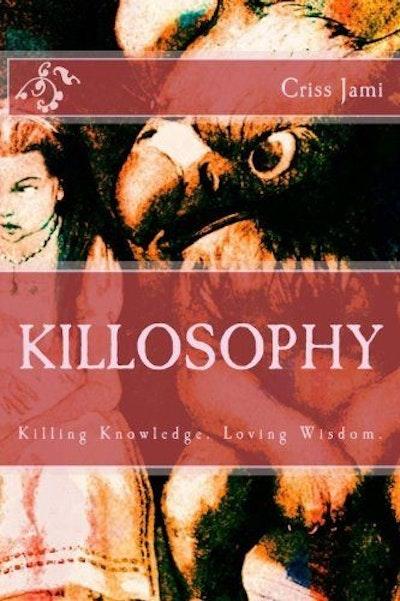 Killosophy