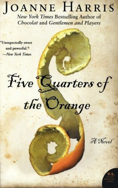 Five Quarters of the Orange: A Novel