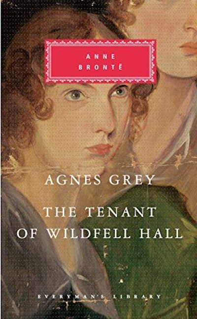 Agnes Grey, The Tenant of Wildfell Hall (Everyman's Library)