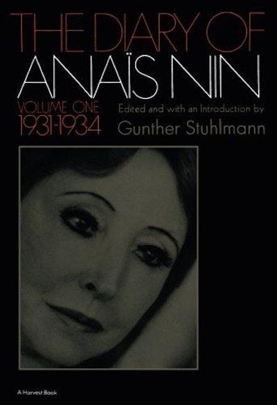 The Diary of Anaïs Nin, Vol. 1: 1931-1934
