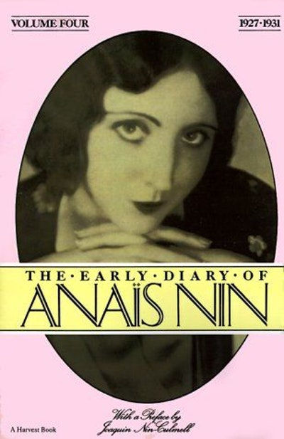 The Early Diary of Anais Nin, Vol. 4