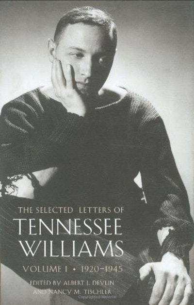 The Selected Letters of Tennessee Williams, Volume I