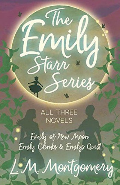 The Emily Starr Series; All Three Novels