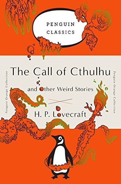 The Call of Cthulhu and Other Weird Stories: